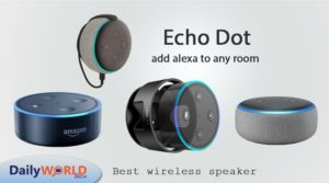 Use Echo Dot as Bluetooth Speaker - Daily World